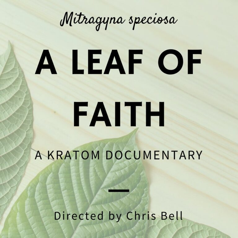 A Leaf Of Faith Kratom: What They Are Saying About The Documentary