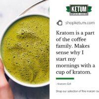 Kratom in morning
